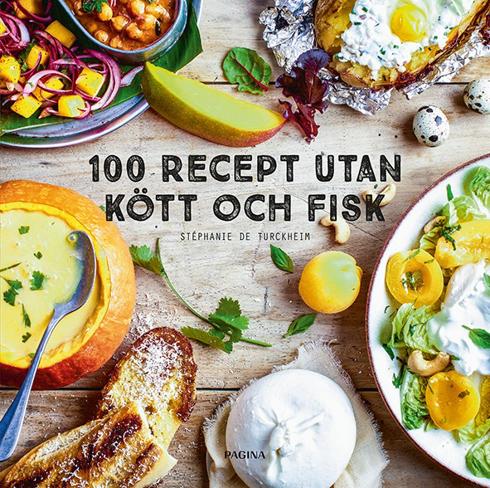Bild på 100 recept utan kött och fisk