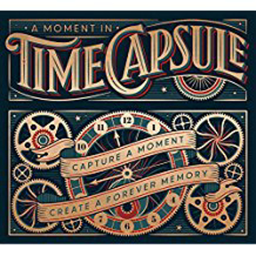Bild på A Moment in Time Capsule : Capture the Past to Create a Fore