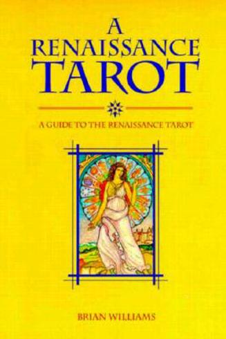 Bild på A Renaissance Tarot: A Guide to the Renaissance Tarot