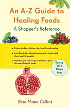 Bild på An A-Z Guide to Healing Foods: A Shopper's Companion