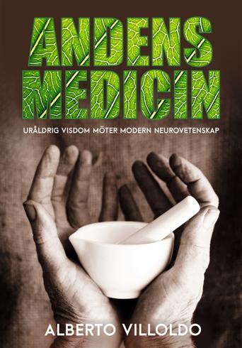 Bild på Andens medicin : uråldrig visdom möter modern neurovetenskap