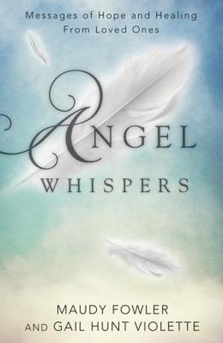 Bild på Angel Whispers: Messages of Hope & Healing from Loved Ones