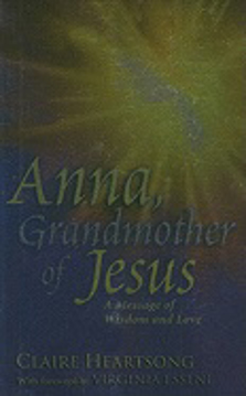Bild på Anna, Grandmother Of Jesus: A Message Of Wisdom & Love (Fore