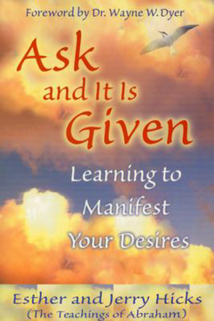 Bild på Ask and it is given - learning to manifest the law of attraction
