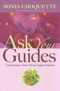 Bild på Ask Your Guides: Connecting to Your Divine Support System