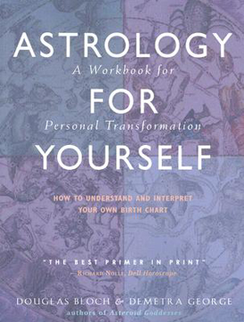 Bild på Astrology for yourself - how to understand and interpret your own birth cha