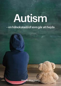 Bild på Autism : en hälsokatastrof som går att hejda
