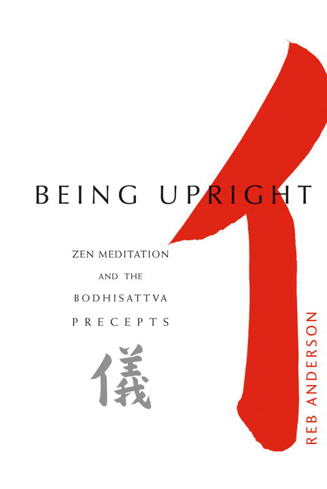 Bild på Being Upright: Zen Meditation & The Bodhisattva Precepts