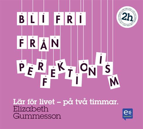 Bild på Bli fri från perfektionism : på en timme