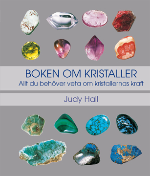 Bild på Boken om kristaller: allt du behöver veta om kristallernas kraft
