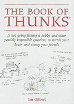 Bild på Book of thunks - is not going fishing a hobby and other possibly impossible