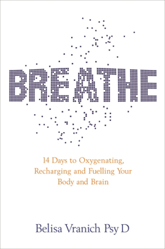 Bild på Breathe - the simple, revolutionary 14-day programme to improve your mental