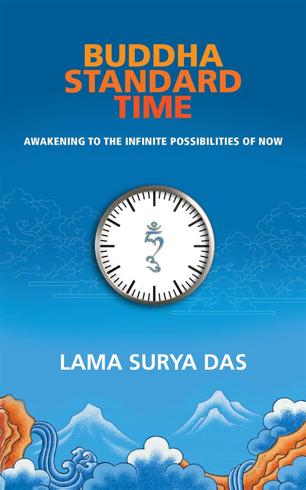 Bild på Buddha standard time - awakening to the infinite possibilities of now