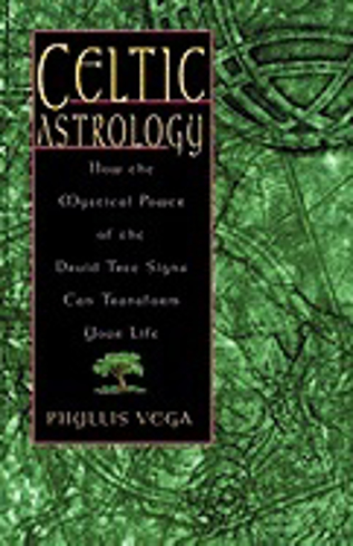 Bild på Celtic Astrology: How the Mystical Power of the Druid Tree Sign Can Transform Your Life
