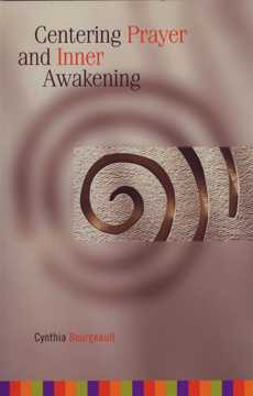 Bild på Centering Prayer and Inner Awakening