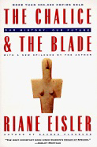 Bild på Chalice And The Blade: Our History, Our Future