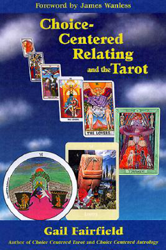 Bild på Choice-Centered Relating and the Tarot
