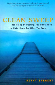 Bild på Clean sweep - banishing everything you dont need to make room for what you