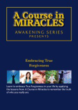 Bild på Course In Miracles - Embracing True Forgiveness Dvd : Awakening Series 2