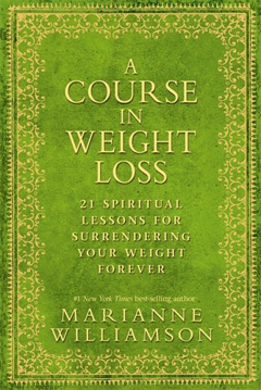Bild på Course in weight loss - 21 spiritual lessons for surrendering your weight f