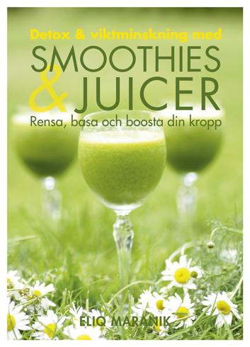 Bild på Detox & viktminskning med smoothies & juicer : rensa, basa och boosta din kropp