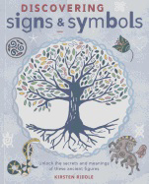 Bild på Discovering signs and symbols - unlock the secrets and meanings of these an