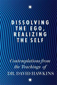 Bild på Dissolving the ego, realizing the self - contemplations from the teachings