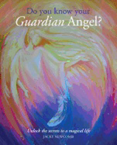 Bild på Do You Know Your Guardian Angel?: Unlock the Secrets to a Magical Life