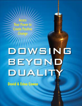 Bild på Dowsing Beyond Duality: Access Your Power to Create Positive Change