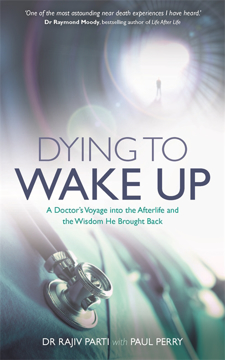 Bild på Dying to wake up - a doctors voyage into the afterlife and the wisdom he br