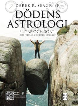 Bild på Dödens astrologi : entré och sorti - ditt födelse- och dödshoroskop