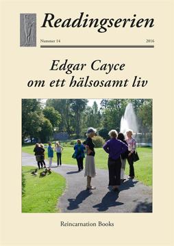 Bild på Edgar Cayce om ett hälsosamt liv