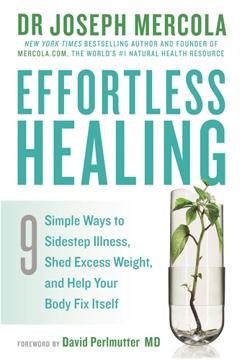 Bild på Effortless healing - 9 simple ways to sidestep illness, shed excess weight