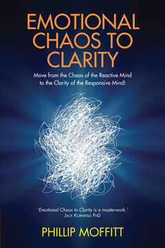 Bild på Emotional chaos to clarity - move from the chaos of the reactive mind to th