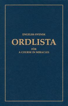 Bild på Engelsk-svensk ordlista för A Course In Miracles