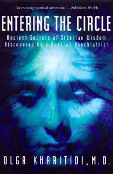 Bild på Entering the circle - the secrets of ancient siberian wisdom discovered by