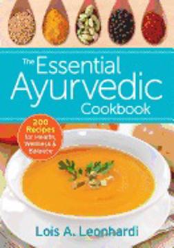 Bild på Essential ayurvedic cookbook - 200 recipes for wellness
