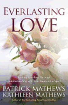 Bild på EVERLASTING LOVE: Finding Comfort Through Communicating With Your Beloved In Spirit