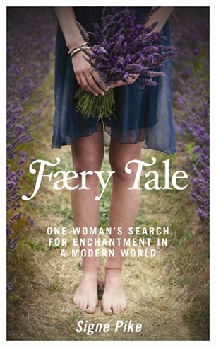 Bild på Faery tale - one womans search for enchantment in a modern world