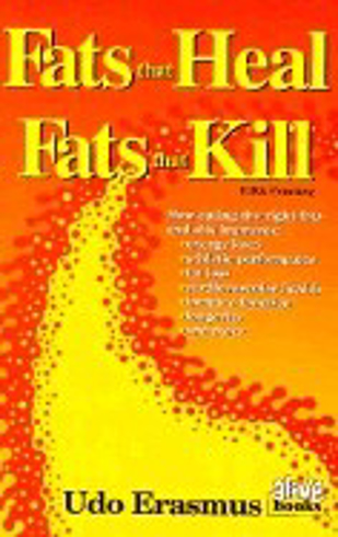 Bild på Fats that heal, fats that kill