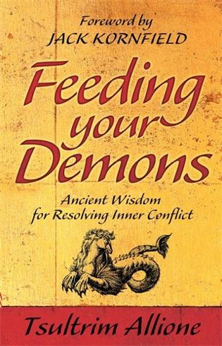 Bild på Feeding your demons - ancient wisdom for resolving inner conflict