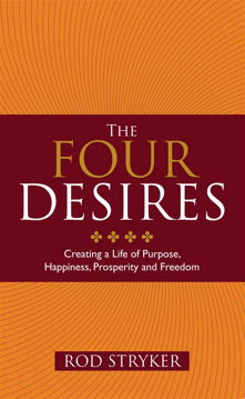Bild på Four desires - creating a life of purpose, happiness, prosperity and freedo