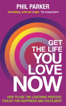 Bild på Get the life you love, now - how to use the lightning process (r) toolkit f
