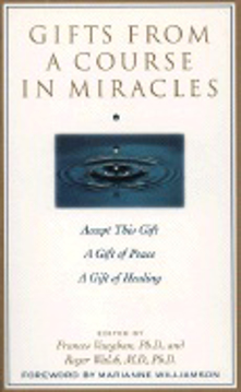 Bild på Gifts From A Course In Miracles (Gift Of Peace; Gift Of Heal
