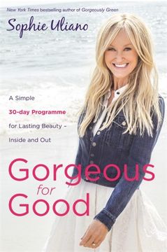Bild på Gorgeous for good - a simple 30-day programme for lasting beauty - inside a