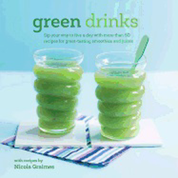 Bild på Green drinks - sip your way to five a day with more than 50 recipes for gre