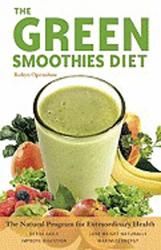 Bild på Green Smoothies Rx: Transform Your Health By Supercharging Your Fruit Smoothies With Leafy Greens