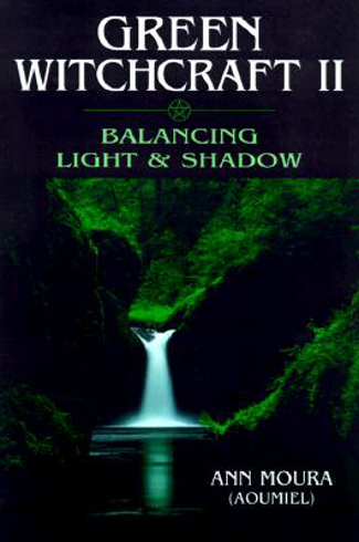 Bild på Green witchcraft:balancing light and shadow