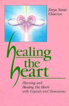 Bild på Healing the Heart: Opening and Healing the Heart with Crystals and Gemstones