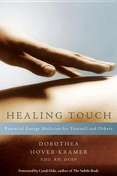 Bild på Healing Touch: Essential Energy Medicine for Yourself and Others